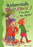 Mlle Zouzou - Tome 9 : T'es plus ma copine !