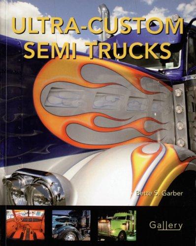 Ultra-Custom Semi Trucks (Gallery)