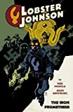 Lobster Johnson, Vol. 1: Iron Prometheus by Mike Mignola