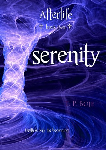 Serenity (Afterlife,#2)