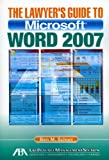 The Lawyers Guide to Microsoft Word 2007