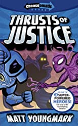 Thrusts of Justice (Chooseomatic Books)