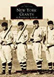 New York Giants:: A Baseball Album (Images of Baseball)