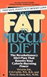 The Fat to Muscle Diet