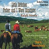 Father and I Were Ranchers: Little Britches # 1