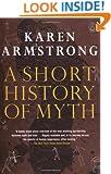 A Short History of Myth