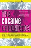 The Cocaine Chronicles (Akashic Drug Chronicles)