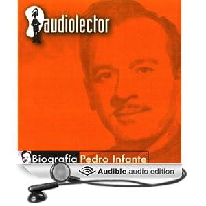 Pedro Infante: Biografia