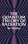 The Quantum Theory of Radiation: Thir...