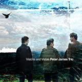 Peter James Trio Visions and Vistas