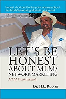 Let's Be Honest About MLM/Network Marketing: MLM Fundamentals