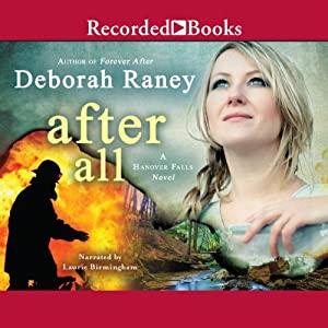 After All: Hanover Falls, Book 3 | [Deborah Raney]