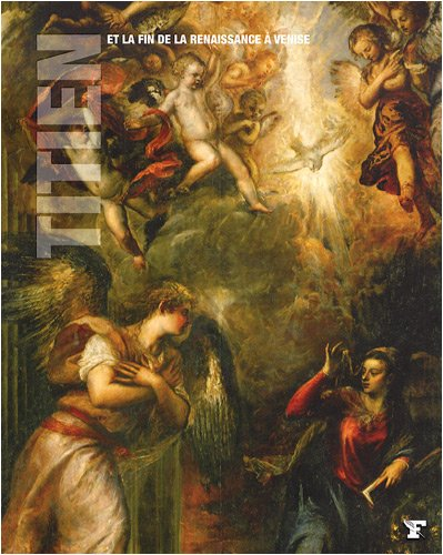 Titien et la fin de la Renaissance à Venise