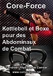 Kettlebell et Boxe pour des Abdominau...