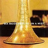 echange, troc Bix Beiderbecke - In A Mist