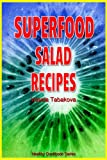Superfood Salad Recipes (Healthy Cookbook Series)