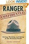 Ranger Confidential: Living, Working,...