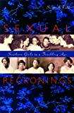Sexual Reckonings: Southern Girls in a Troubling Age