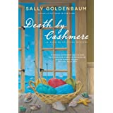 "Death by Cashmere: A Seaside Knitters Mysteryvon ""Sally Goldenbaum"""