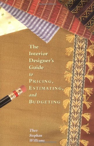 The Interior Designers Guide to Pricing, Estimating and Budgeting - Allworth Press - 1581154038 - ISBN: 1581154038 - ISBN-13: 9781581154030