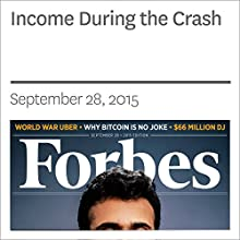 Income During the Crash (       UNABRIDGED) by William Baldwin Narrated by Ken Borgers