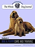 img - for Whole Dog Journal Handbook of Dog and Puppy Care and Training book / textbook / text book