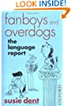 Fanboys and overdogs: the language re...