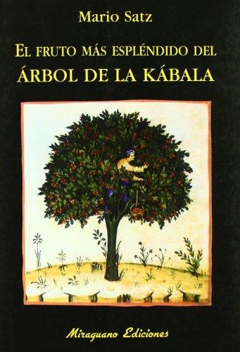 El fruto más espléndido del Árbol de la Kábala (Libros de los Malos Tiempos)