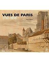 Vues de Paris - 1750 - 1850