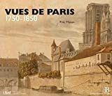 img - for Vues de Paris 1750-1850 (French Edition) book / textbook / text book