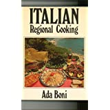 "Italian Regional Cooking (Hardcover) By Ada Boni          29 used and new from $4.99     Customer Rating:       First tagged ""cookbook"" by Carmen"