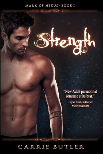 Strength (Mark of Nexus) by Carrie Butler