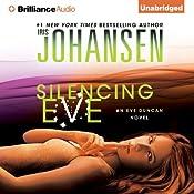 Silencing Eve: Eve Duncan Series | Iris Johansen
