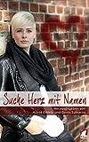 img - for Suche Herz mit Namen (German Edition) book / textbook / text book