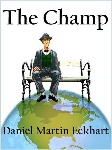 The Champ by Daniel Martin Eckhart ebook deal
