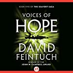 Voices of Hope : The Seafort Saga, Book 5 | David Feintuch