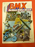 Arco Bmx Action Bike Book (0668063726) by Grant, Richard