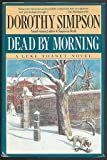 Dead by Morning (0684191237) by Dorothy Simpson