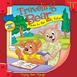 Traveling Bear Goes to the Math Tutor | [Christian Joseph Hainsworth]