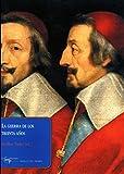 La guerra de los treinta a�os (Papeles del tiempo n� 3) (Spanish Edition)