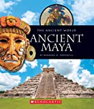 Ancient Maya (Ancient World (Children's Press))