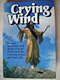 Crying Wind (0802416764) by Crying Wind