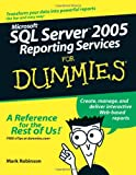img - for Microsoft SQL Server 2005 Reporting Services For Dummies (For Dummies (Computer/Tech)) book / textbook / text book