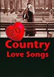 20 Country Love Songs