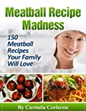img - for Meatball Recipe Madness book / textbook / text book