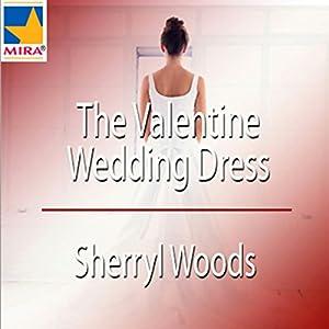 The Valentine Wedding Dress Audiobook