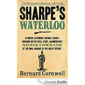 Sharpe's Waterloo: The Waterloo Campaign, 15-18 June, 1815 (The Sharpe Series, Book 20)