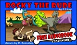 img - for Rocky the Rude - Farts, Fun and Manners for Kids - Book for Age 4-8 book / textbook / text book