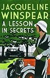 A Lesson in Secrets. Jacqueline Winspear (Maisie Dobbs) (0749040041) by Winspear, Jacqueline