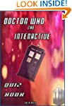 Doctor Who: The Interactive Quiz Book...